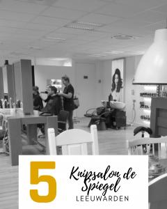 Knipsalon de Spiegel top 5 Leeuwarden